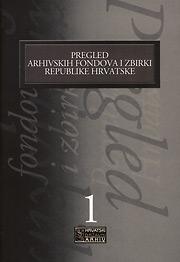 Pregled arhivskih fondova i zbirki Republike Hrvatske