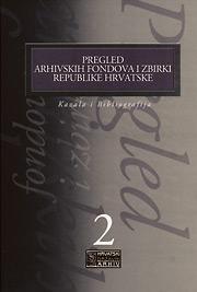 Pregled arhivskih fondova i zbirki Republike Hrvatske, Kazala i bibliografija