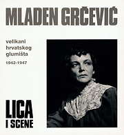 Velikani hrvatskog glumišta 1942-1947, Lica i scene
