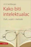 Kako biti intelektualac