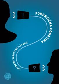 Forenzična fonetika (tvrdi povez)
