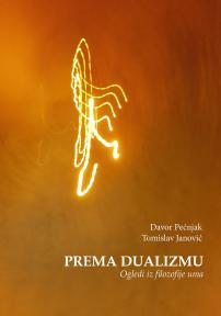 Prema dualizmu: Ogledi iz filozofije uma