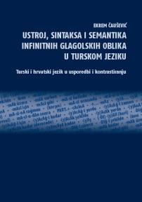 Ustroj, sintaksa i semantika infinitnih glagolskih oblika u turskom jeziku