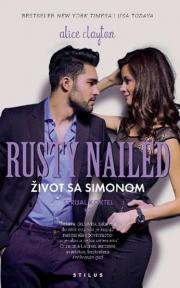 Rusty nailed: Život sa Simonom