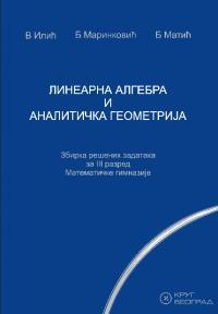 Linearna algebra i analitička geometrija, zbirka zadataka