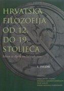 Hrvatska filozofija od 12. do 19. stoljeća: Izbor iz djela na latinskome, 1. svezak