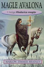 Magle Avalona: Vladarica magije (prva knjiga)