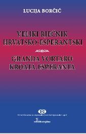 Veliki rječnik hrvatsko-esperantski / Granda vortaro kroata-esperanta