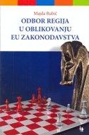 Odbor regija u oblikovanju EU zakonodavstva