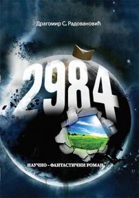 2984. - Naučno-fantastični roman