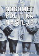 Nogomet / Politika / Nasilje