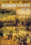 Buntovno stoljeće 1830. - 1930.