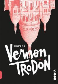 Vernon Trodon, tom 3