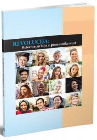 Revolucija: reformacija koja je promijenila svijet