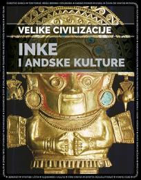 Velike civilizacije: Inke i andske kulture