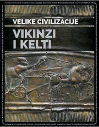 Velike civilizacije: Vikinzi i Kelti