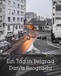 Ein tag in Belgrad / Dan u Beogradu (meki povez)