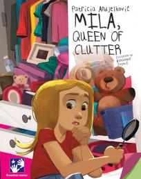 Mila, Queen of Clutter