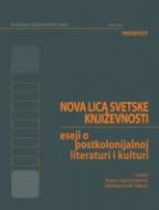 Nova lica svetske književnosti: Eseji o postkolonijalnoj literaturi i kulturi