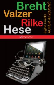 Autor i njegov izdavač: Breht, Valzer, Rilke, Hese