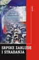 Srpske zablude i stradanja