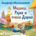 Medved Rajko i pčela Darko