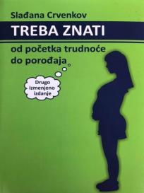 Treba znati: Od početka trudnoće do porođaja