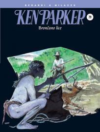 Ken Parker 79: Brončano lice