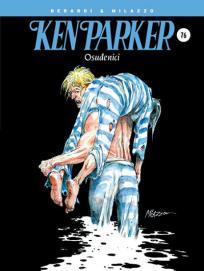 Ken Parker 76: Osuđenici