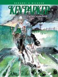 Ken Parker 72: Žig McCromackovih