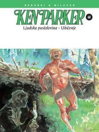 Ken Parker 68: Ljudska pustolovina / Uhićenje
