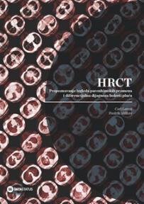 HRCT - Prepoznavanje izgleda parenhimskih promena i diferencijalna dijagnoza bolesti pluć