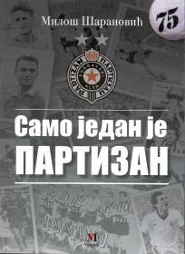 Samo jedan je Partizan