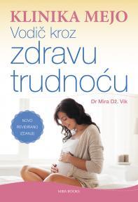 Klinika Mejo: Vodič kroz zdravu trudnoću