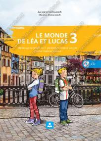 Le monde de Lea et Lucas 3, udžbenik + CD