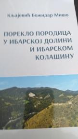 Poreklo porodica u Ibarskoj dolini i Ibarskom Kolašinu