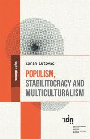 Populism, stabilitocracy and multiculturalism