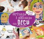 Crtanje i slikanje za decu: Korak po korak
