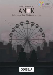 Amok: Luksemburška ljubavna priča