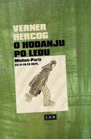 O hodanju po ledu: Minhen - Pariz 23.11.-14.12.1974.
