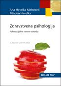 Zdravstvena psihologija: Psihosocijalne osnove zdravlja