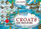 Croats: The true story
