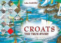 Croats: The true story