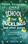 School for Ducklings and Other Poems