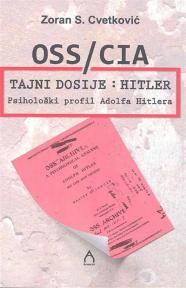 OSS/CIA tajni dosije: Hitler