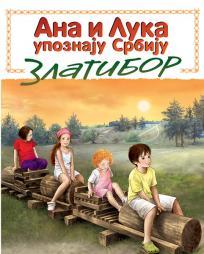 Ana i Luka upoznaju Srbiju: Zlatibor