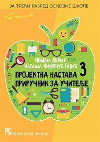 Projektna nastava 3: Priručnik za učitelje