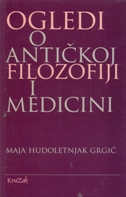 Ogledi o antičkoj filozofiji i medicini