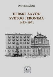 Ilirski zavod Svetog Jeronima 1453-1971.