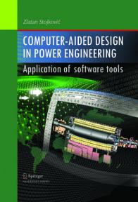 Computer-aided design in power engineering: Application of Software Tools